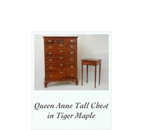 Queen Anne Tall Chest in Tiger Maple