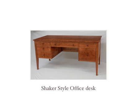 Shaker Desk, Custom made desks, handmade, custom, reproduction,